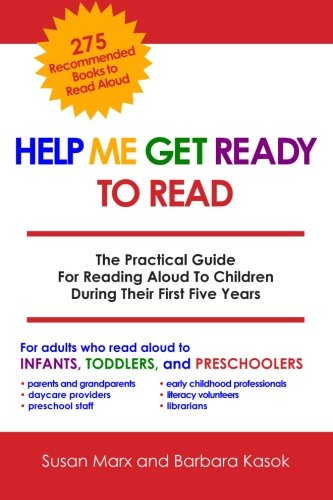 Download Help Me Get Ready To Read: The Practical Guide For Reading Aloud To Children During Their First Five Years PDF