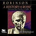 A History of Rome Audiobook by Cyril Edward Robinson Narrated by Charlton Griffin