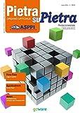 Pietra su Pietra - anno 63 n.1 2016 (Italian Edition)
