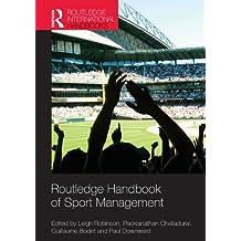 Routledge Handbook of Sport Management (Routledge International Handbooks)