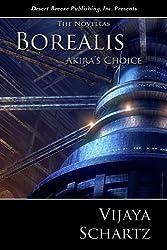 Akira's Choice (Borealis Book 9)