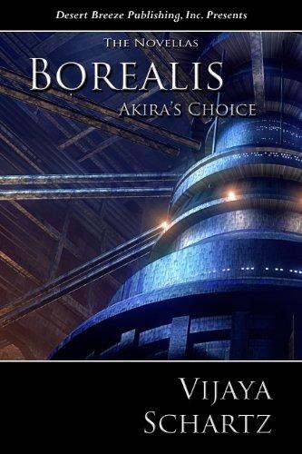Book: Borealis IX - Akira's Choice by Vijaya Schartz