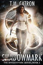 Shadowmark (The Shadowmark Series Book 1)
