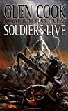 Soldiers Live, Glen Cook and Clen Cook, 0812566556