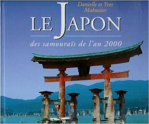 Lire un Le Japon des samouraïs de l'an 2000 pdf