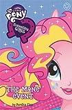 Equestria Girls: The Mane Event