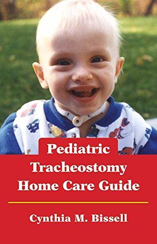 Tracheostomy Pediatric Care (Pediatric Tracheostomy Home Care Guide)