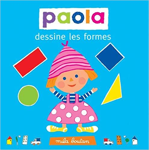 Télécharger en ligne Paola dessine les formes pdf, epub