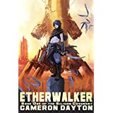 Etherwalker (The Silicon Covenant Book 1)