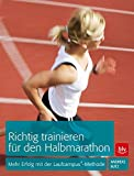 Richtig trainieren für den Halbmarathon: Mehr Erfolg mit der Laufcampus®-Methode