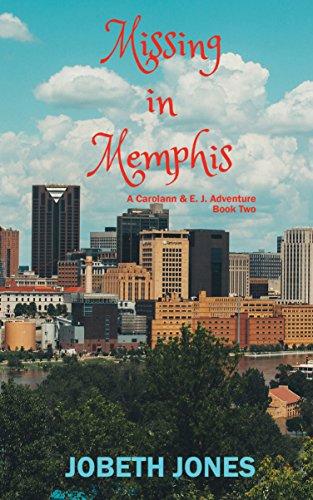 Missing in Memphis (A Carolann and E. J. Adventure Book 2)