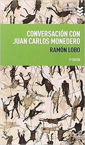 Conversación Con Juan Carlos Monedero Libros Urgentes ...