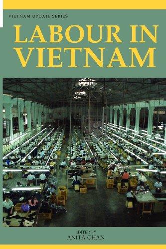 Labour in Vietnam by Anita Anita Chan