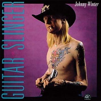 Johnny Winter [3] - 癮 - 时光忽快忽慢,我们边笑边哭!