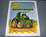 Johnny Tractor and Friends Taking Over (A John Deere Storybook for Little Folks, John Deere Kids)
