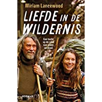 Liefde in de wildernis: een tocht op de rand van leven en dood
