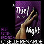 A Thief in the Night | Giselle Renarde
