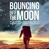 Bouncing Off the Moon: Starsiders, Book 2 | David Gerrold