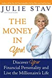img - for The Money in You!: Discover Your Financial Personality and Live the Millionaire's Life book / textbook / text book