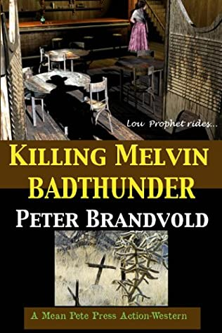 book cover of Killing Melvin Badthunder