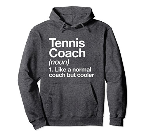 Funny Definition Hoodie Trainer Gift Pullover Small Dark Heather (Tennis Adult Sweatshirt)