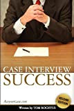 Case Interview Success, Tom Rochtus, 1456450182