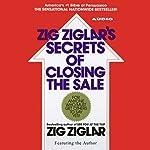 Zig Ziglar's Secrets of Closing the Sale | Zig Ziglar
