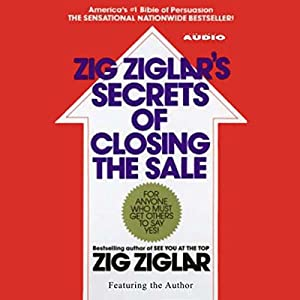 Zig Ziglar's Secrets of Closing the Sale Audiobook