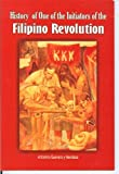 img - for History of One of the Initiators of the Filipino Revolution book / textbook / text book