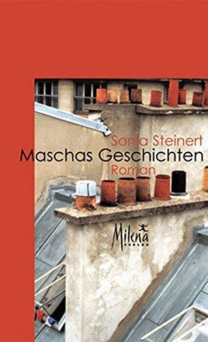 Maschas Geschichten. Roman