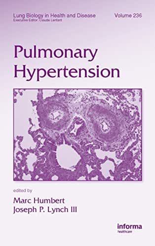Pulmonary Hypertension (Lung Biology in Health and Disease Book 236)