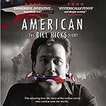 American: The Bill Hicks Story | Redbush Entertainment Ltd