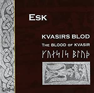 Esk: Blood of Kvasir - Viking Verse & Saga Sounds