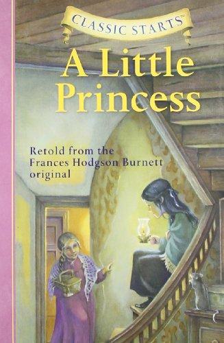 Classic Starts™: A Little Princess (Classic StartsTM Series)