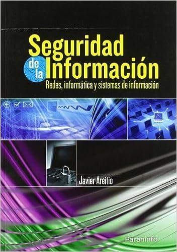 Seguridad de la información. Redes, informática y sistemas