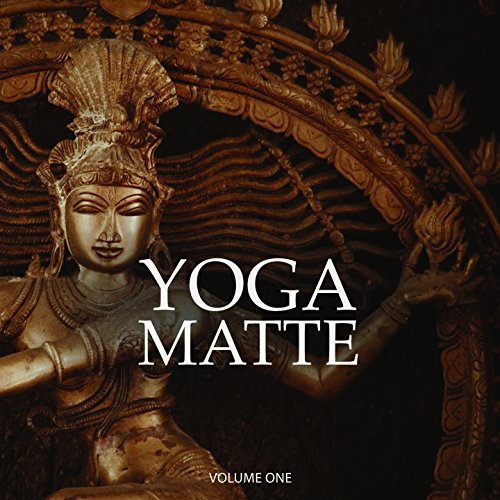 - Yoga Matte, Vol. 1 (Finest Calm Vibes For Intense Workout)
