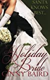The Holiday Bride, Ginny Baird, 0985822570
