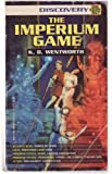 The Imperium Game, K. D. Wentworth, 0345387295
