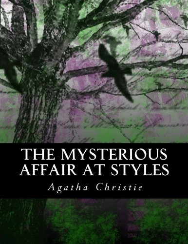 The Mysterious Affair at Styles: Illustrated Large Print Edition