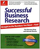 Successful Business Research: Straight to the Numbers You Need - Fast!, Planning Shop, 0974080136