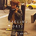 Darling Days: A Memoir Audiobook by iO Tillett Wright Narrated by iO Tillett Wright