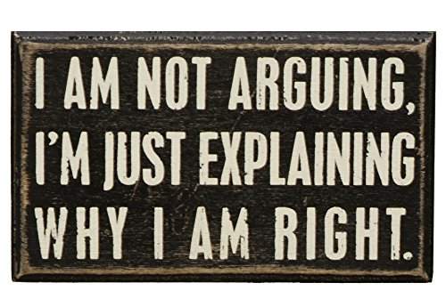 Primitives by Kathy Classic Box Sign, 5 x 3-Inches, Not Not Arguing