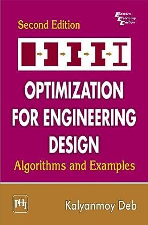 optimization  engineering design algorithms  examples  ed kalyanmoy deb