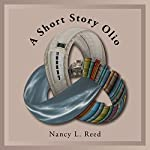 A Short Story Olio | Nancy L Reed