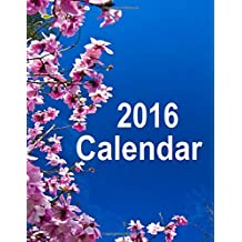 2016 Calendar: December 2015 thru January 2017 Calendar with pretty cover. Enjoy the beautiful flowers on the 2016 calendar while organizing your activities. Large boxes to write in and a note page for each month.