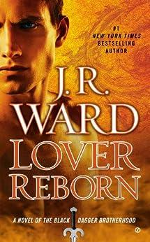 Lover Reborn (Black Dagger Brotherhood, Book 10) by [Ward, J.R.]
