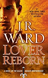 Lover Reborn (Black Dagger Brotherhood, Book 10)