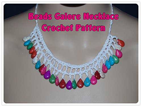 Beads Galore Necklace Crochet -