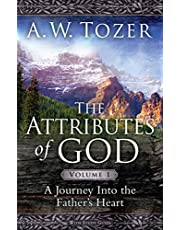 Attributes Of God Volume 1 With Study Guide: A Journey Into The Father's Heart