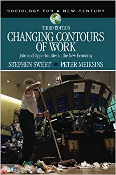 """""""""""IBOOK"""""""" Changing Contours Of Work: Jobs And Opportunities In The New Economy (Sociology For A New Century Series). Venta forms suena Oficial approach"""
